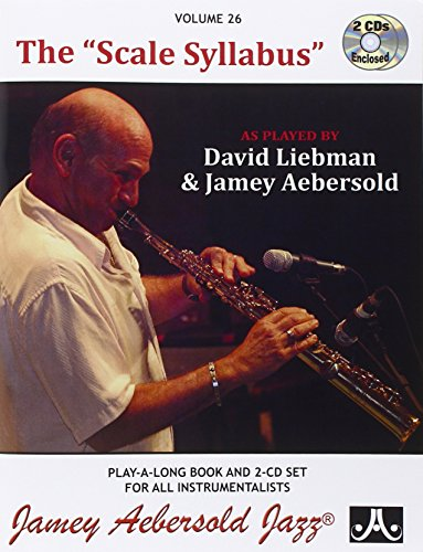 Vol  26  The Scale Syllabus As Played By David Liebman   Jamey Aebersold  Book   Cd Set