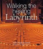 Walking the Healing Labyrinth