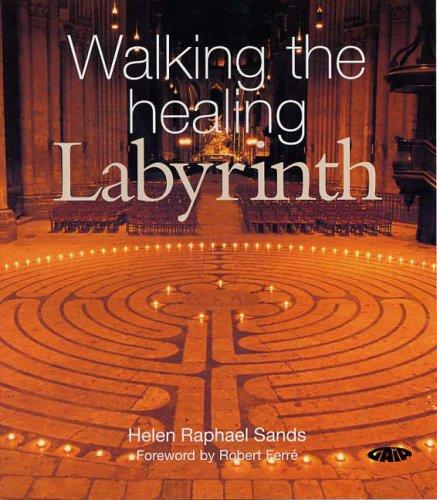 Walking the Healing Labyrinth pdf