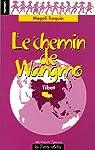 Le chemin de Wangmo par Turquin