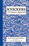 img - for Knickers: An Intimate Appraisal book / textbook / text book