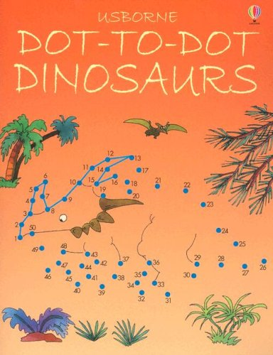 Dot-To-Dot Dinosaurs: Karen Bryant-Mole, Jenny Tyler, Graham Round ...