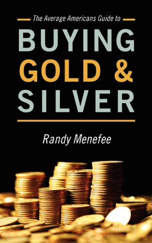 The Average Americans Guide to Buying Gold and (Buying Gold Coins)