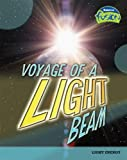 img - for 0: Voyage of a Light Beam: Light Energy (Raintree Fusion: Physical Science) book / textbook / text book