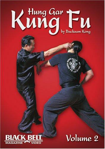 Hung Gar Kung Fu by Bucksam Kong Volume 2