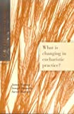 What Is Changing in Eucharistic Practice?, Gordon Lathrop, 0806628022