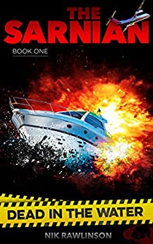 Dead in the Water: The Sarnian book 1 by [Rawlinson, Nik]