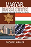 Magyar, Stars and Stripes, Michael Lipiner, 0595671721