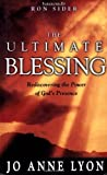 The Ultimate Blessing, Jo Anne Lyon, 0898272696