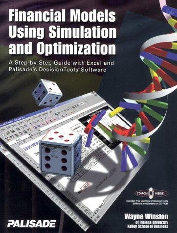 Financial Models Using Simulation and Optimization