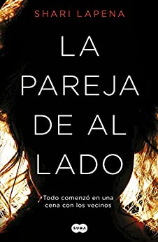 La pareja de al lado (Spanish Edition) by [Lapena, Shari]