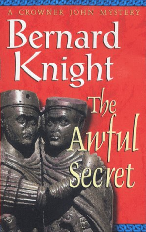 The Awful Secret (A Crowner John Mystery)