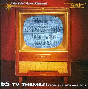 Television's Greatest Hits, Vol. 4: Black & White Classics Tv Greatest Hits Vol 4