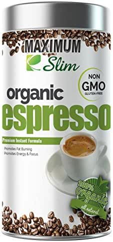 MAXIMUM SLIM Gourmet Espresso: - 100% Arabica Coffee, Certified Organic,(Non GMO) Stimulates KETOSIS, Boosts Your Energy & Focus. - Formulated with Essential Vitamins and Natural Herbal Extracts.