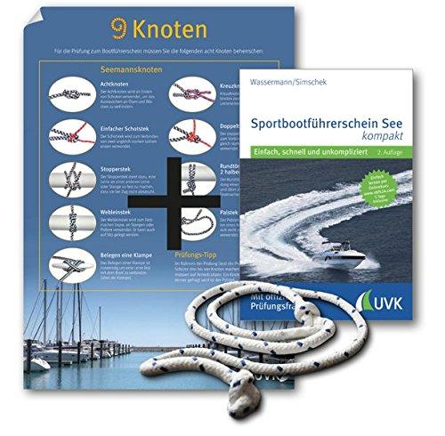 Leinen los-Paket: Sportbootführerschein See: Mit Buch, Knoten-Poster und Übungs-Seil
