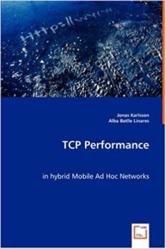 TCP Performance in hybrid Mobile Ad Hoc Networks by Jonas Karlsson (2008-08-01)