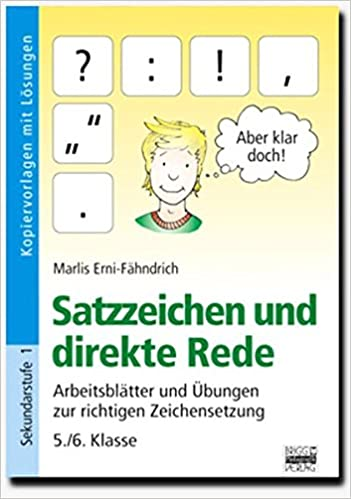 Brigg: Deutsch. Satzzeichen und direkte Rede 5./6. Klasse ...