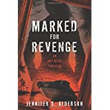 Marked for Revenge: An Art Heist Thriller (Zelda Richardson Mystery Series)