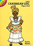 Little Caribbean Girl Paper Doll, Sylvia Walker, 048627442X