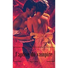 Captive du vampire (French Edition)