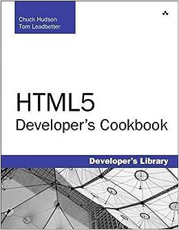 By Chuck Hudson - HTML5 Developer's Cookbook (Developer's Library) (2011-12-31)