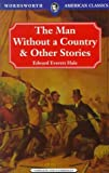 Man Without a Country and Other Stories, Hale, 1853265586