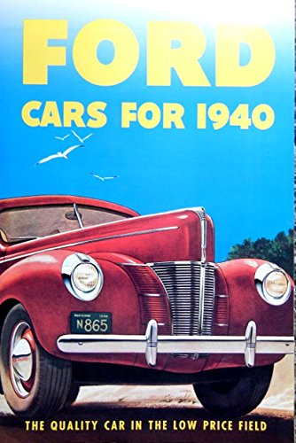 - A MUST FOR OWNERS & RESTORERS - A LARGE 1940 FORD V-8 PASSENGER CAR DEALERS SALES BROCHURE - ADVERTISMENT Deluxe Fordor & Tudor Sedan, Deluxe Coupe, Deluxe Convertible Coupe, Deluxe Business Coupe, Fordor Sedan, Coupe, Business Coupe
