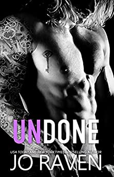 Undone: A Standalone Second Chance Romance - Kaden and Hailey by [Raven, Jo]
