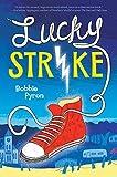 Lucky Strike by Bobbie Pyron (2015-02-24)