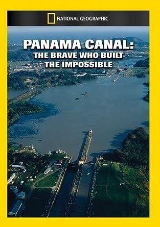 Panama Canal: The Brave Who Built The Impossible [Edizione: Stati Uniti] [USA] [DVD]