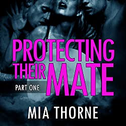 Protecting Their Mate, Part One: A BBW Shifter Werewolf Romance