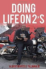 Doing Life on 2&#