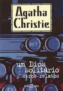 Un Dios solitario y otros relatos par Christie