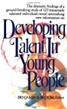 Developing Talent in Young People, Benjamin S. Bloom, 034531509X