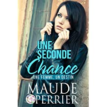 Une seconde chance (French Edition)