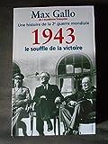 """Afficher """"Une histoire de la deuxième guerre mondiale n° 2 1943, le souffle de la victoire"""""""