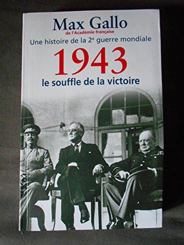 Une histoire de la deuxième guerre mondiale n° 2 1943, le souffle de la victoire