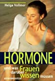 img - for Hormone, und was Frauen dar ber wissen m ssen. book / textbook / text book