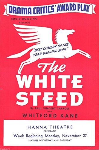 "Whitford Kane ""THE Caucasian STEED"" Paul Vincent Carroll 1939 Cleveland, Ohio Flyer"