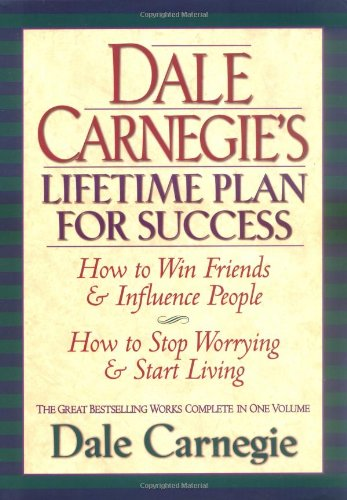 dale-carnegies-lifetime-plan-for-success-the-great-bestselling-works-complete-in-one-volume