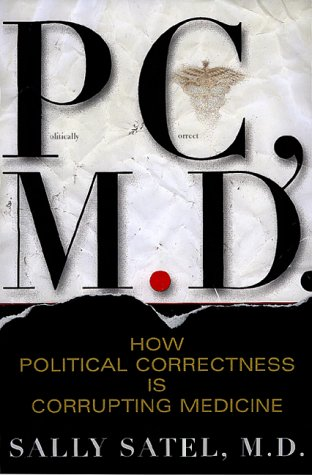 Pc, M.d. How Political Correctness Is Corrupting Medicine pdf