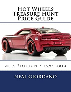 Hot Wheels Treasure Hunt Price Guide by Neal Giordano (2015-06-11)