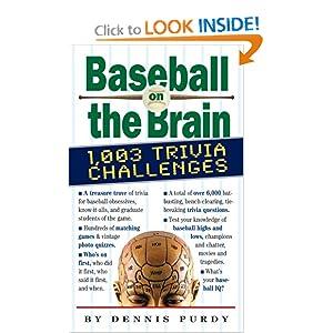 Baseball on the Brain Dennis Purdy