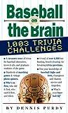 Baseball on the Brain, Dennis Purdy, 0761140344