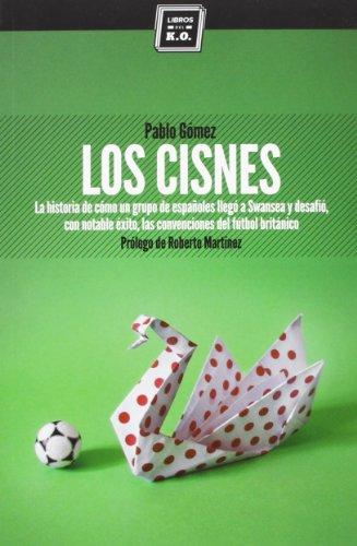 Descargar Libro Los Cisnes Pablo Gómez García-ovies