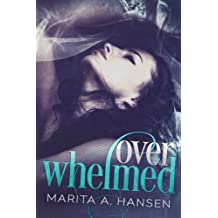 Overwhelmed (Blurred Lines Book 1)
