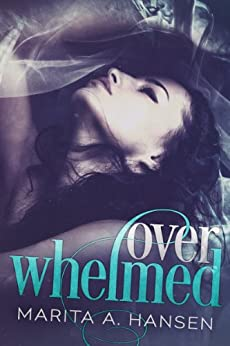 Overwhelmed (Blurred Lines Book 1) (English Edition) de [Hansen, Marita A.]