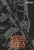 Black Powder Red Earth Syria V1 (Volume 1)
