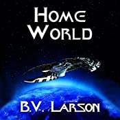 Home World: Undying Mercenaries, Book 6 | B. V. Larson