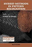 Hybrid Methods in Pattern Recognition, , 9810248326